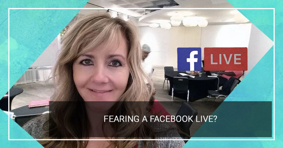 Fearing a Facebook Live?