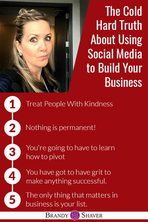 The Cold Hard Truth About Using Social Media to Build Your Business 8