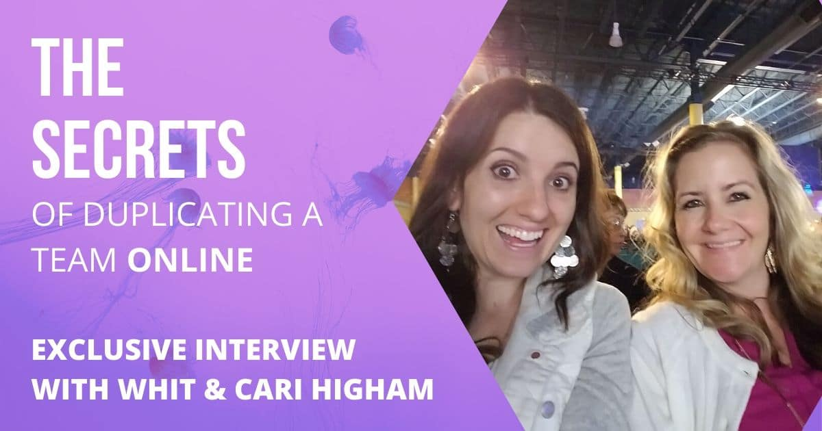 The Secrets of Duplicating a Team with Whit and Cari Higham