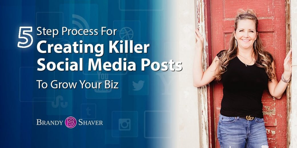 Create Killer Social Media Posts