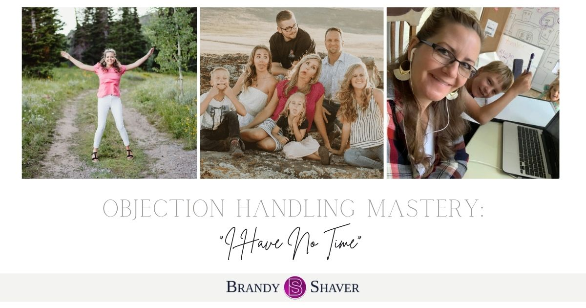 """Objection Handling Mastery - """"I have no time"""""""