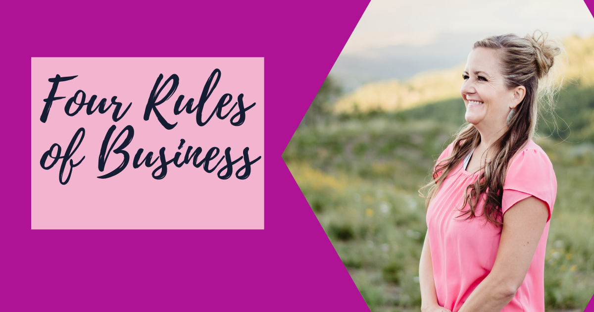 Four Rules of Business 4