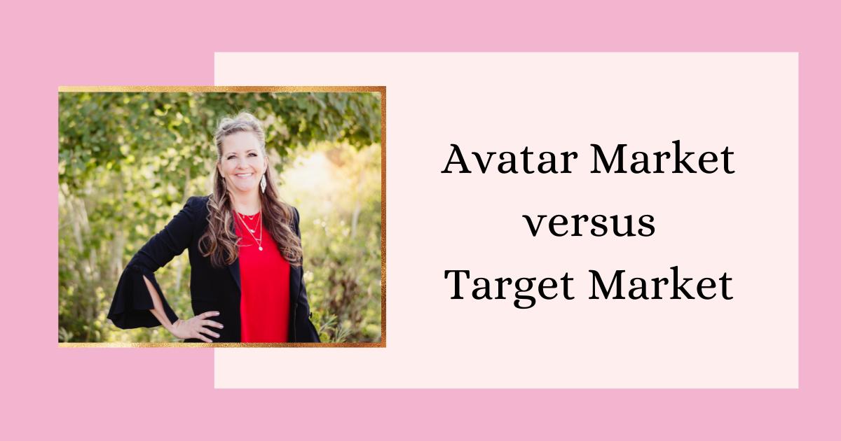 Avatar Market versus Target Market 2